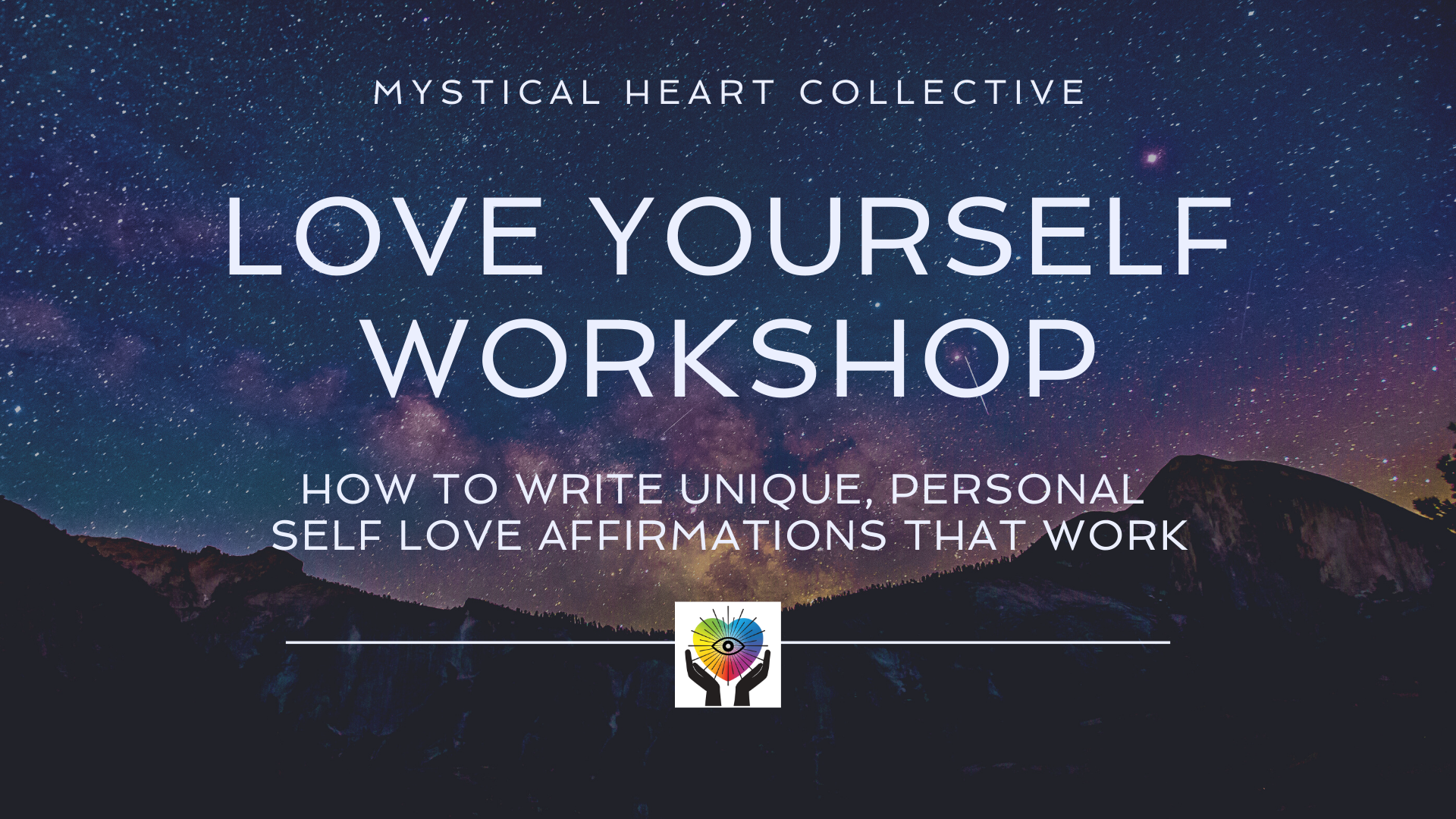 Love Yourself Workshop
